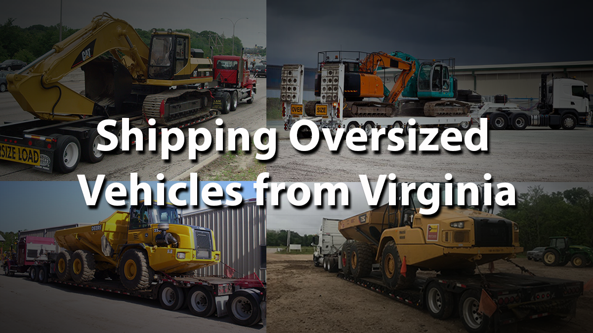 Shipping an Oversize Vehicle from Virginia