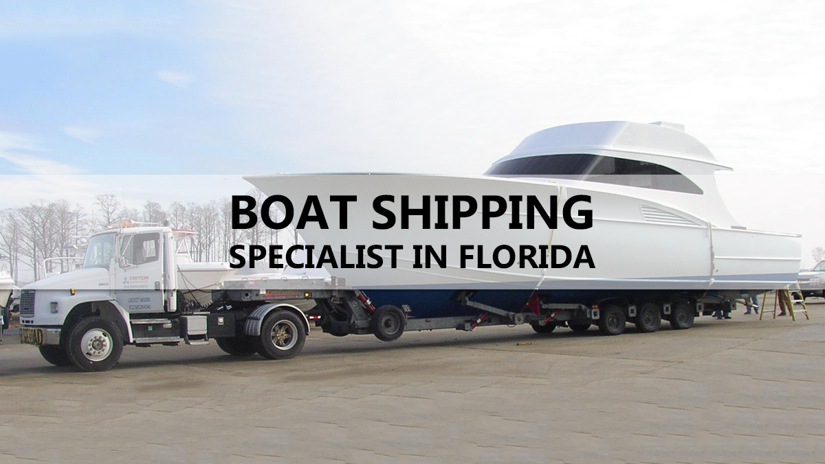 Boat Shipping Specialists in Florida