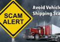 Avoid Vehicle Shipping Scams